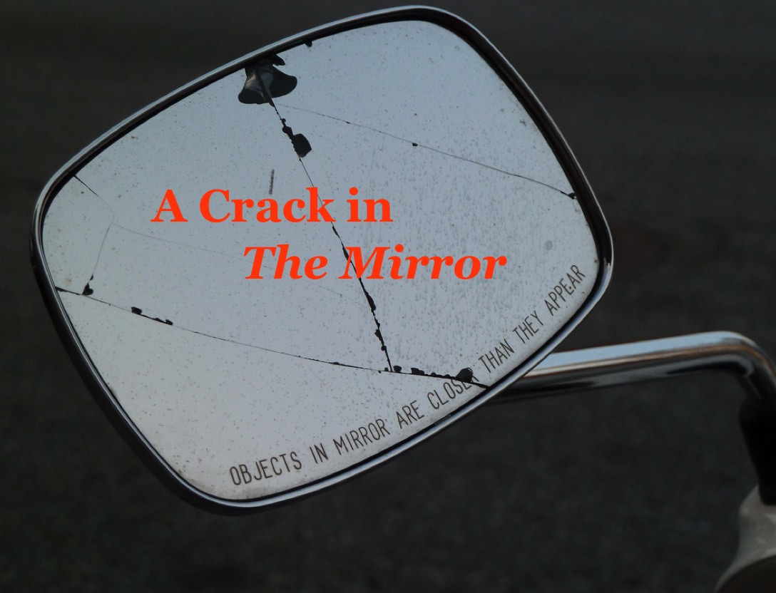 A Crack In 39 The Mirror 39 The Fairfield Mirror